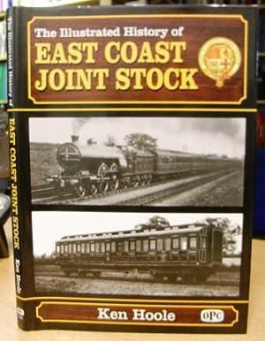 Illustrated History of East Coast Joint Stock-: Hoole, Ken
