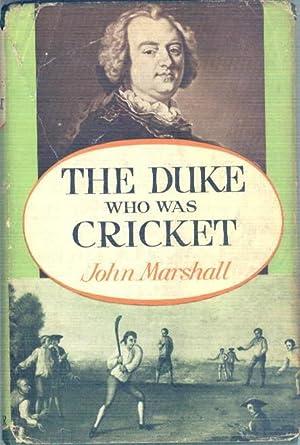 DUKE WHO WAS CRICKET: MARSHALL. John