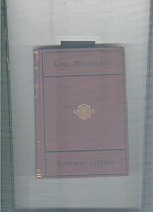 LIFE AND LETTERS OF LORD MACAULAY: TREVELYAN. GM