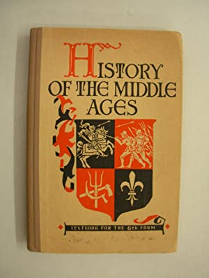 History of the Mdddle Ages: Textbook for the 6th form