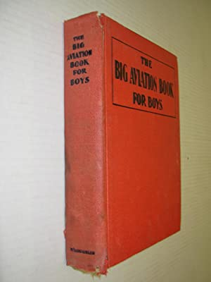 The Big Aviation Book for Boys
