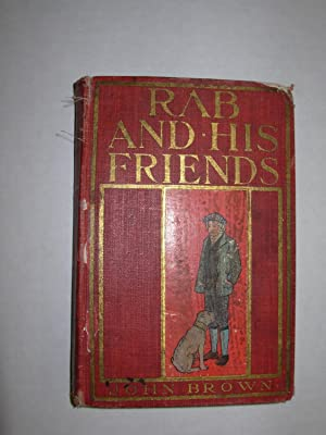 Rab and His Firends; Marjorie Fleming; Etc.: Brown, John