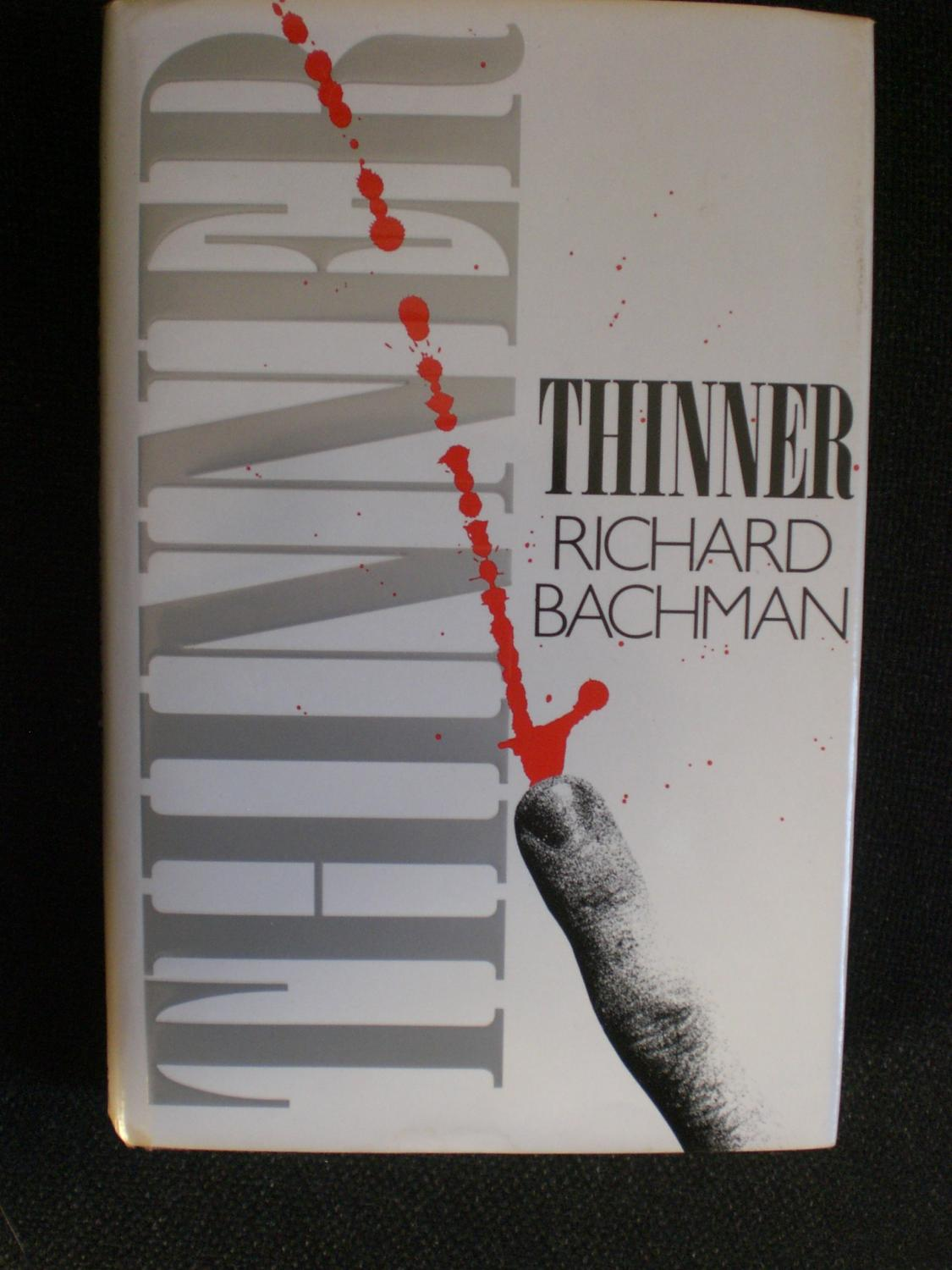 Thinner Bachman, Richard Fine Hardcover