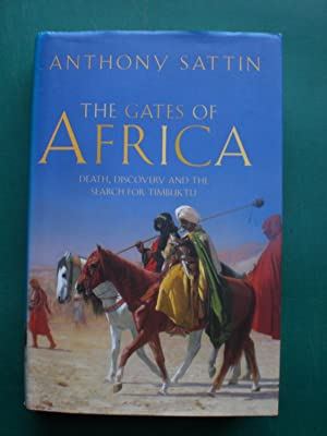 The Gates of Africa - Death, Discovery: Sattin, Anthony