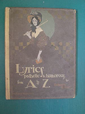 Lyrics Pathetic and Humerous from A to: Dulac, Edmund