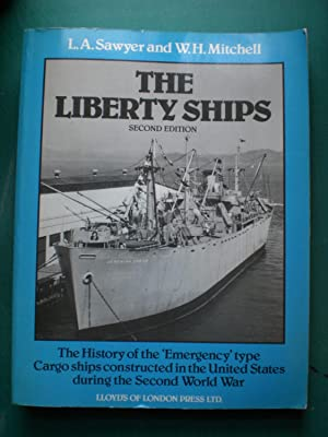 The Liberty Ships: Sawyer, L A
