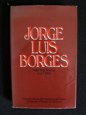 Jorge Luis Borges Selected Poems 1923-1967: Borges, Jorge Luis