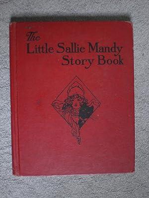 The Little Sallie Mandy Story Book: van Derveer, Helen