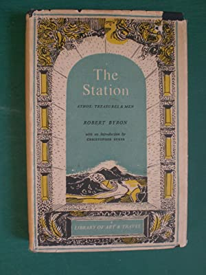 The Station - Athos, Treasures and Men: Byron, Robert
