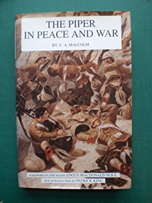 The Piper in Peace and War: Malcolm, C. A.