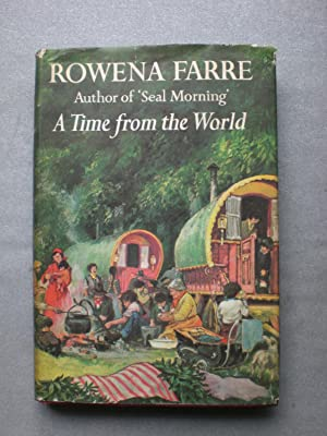 A Time from the World: Farre, Rowena