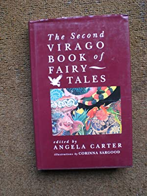 The Second Virago Book oFairy Tales: Carter, Angela (editor)