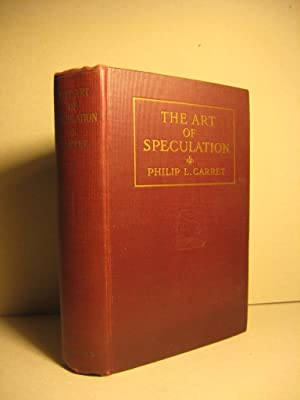 The Art of Speculation: CARRET, PHILIP L.