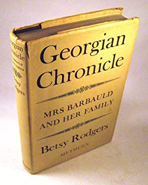 Georgian Chronicle: Mrs Barbauld and her family: Betsy Rodgers