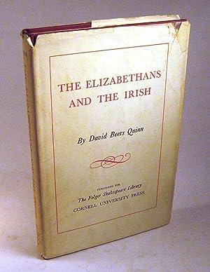 The Elizabethans and the Irish: Quinn, David B.