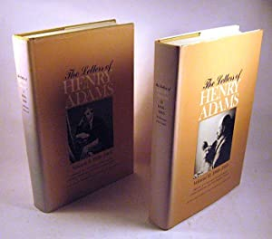The Letters of Henry Adams. 6 Volumes. Edited By J. C. Levenson et al.: Henry Adams
