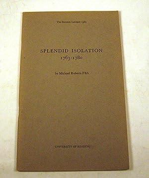 Splendid Isolation, 1763-80 (Stenton Lecture): Michael Roberts