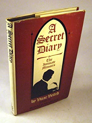 A Secret Diary: The Intimate Memoirs of Vicar Veitch;: Veitch, William