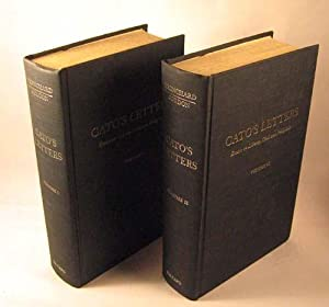 Cato's Letters: Essays on Liberty, Civil and Religious, and Other Important Subjects. Four ...