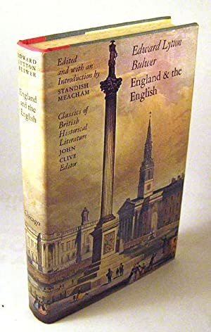 England and the English: Edward Lytton Bulwer; . Edited and with an Introduction by Standish ...