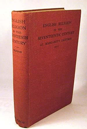 Studies in English Religion in the Seventeenth Century; St. Margaret's Lectures,: Henson, H. ...