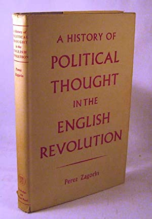A History of Political Thought in the English Revolution: Zagorin, P