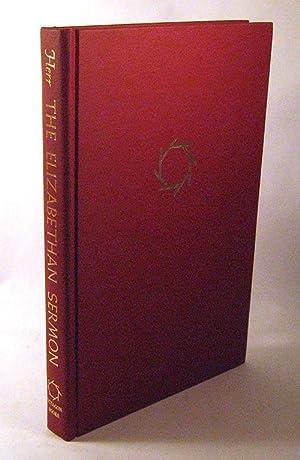 Elizabethan Sermon: A Survey and A Bibliography: Herr, Alan F.