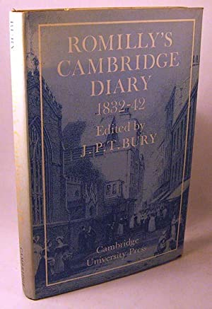Romilly's Cambridge Diary, 1832-42: Selected Passages From the Diary of the Rev. Joseph ...