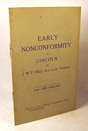 Early Nonconformity in Lincoln: J.W.F. Hill