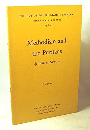 Methodism and the Puritans: Newton, John A.