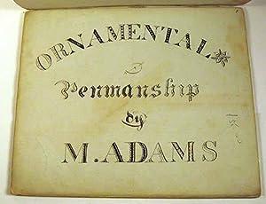 Decorative Penmanship: ADAMS, Maurice B. [Bingham]