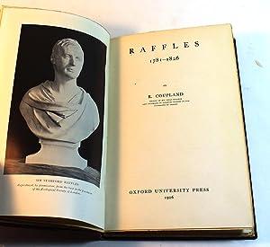 Raffles, 1781-1826,: Coupland, Reginald