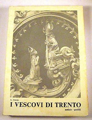 I Vescovi di Trento / notizie-profili: Costa, Armando
