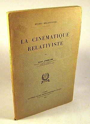 La Cinematique Relativiste: Henri Arzelies
