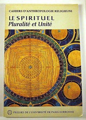Le Spirituel, pluralite et unite: Michel Meslin (ed.)