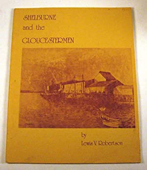 Shelburne and The Gloucestermen: Robertson, Lewis V.