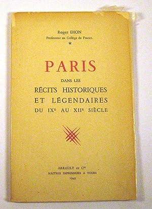 Paris dans les Recits Historiques et Legendaires du IXe au XIIe Siecle: Dion, Roger