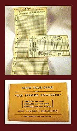 "Know Your Game! / Use ""The Stroke Analyzer"