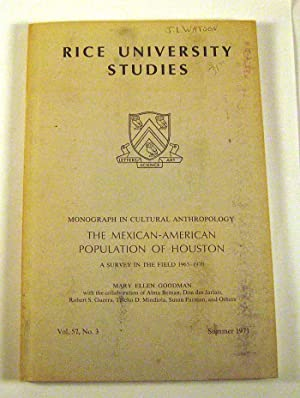 Mexican-American Population of Houston: A Survey in the Field, 1965-1970: Goodman, Mary Ellen et al...