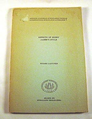 Aspects of Henry James's style (Annales academiae scientiarum fennicae : Dissertationes ...