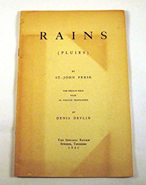 Rains (Pluies): St. John Perse [Alexis Leger]; translated by Denis Devlin