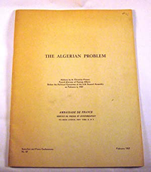 The Algerian Problem: Address . before the Political Committee of the U.N. General Assembly on Feb....
