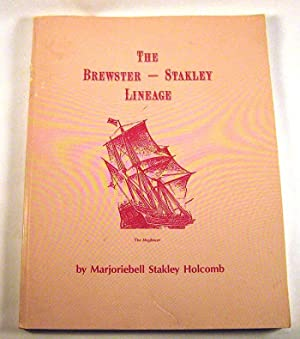 The Brewster-Stakley lineage: Holcomb, Marjoriebell Stakley