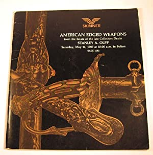 Skinner: An Auction of American Edged Weapons, from the Estate of the Late Collector/Dealer Stanley...