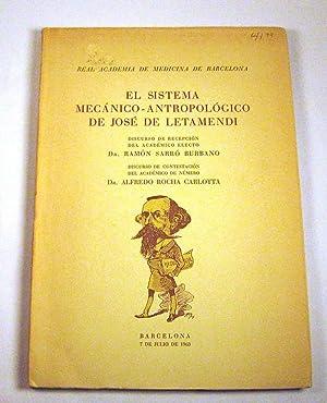 el sistema mecanico-antropologico de Jose Letamendi: Ramo?n Sarro? Burbano; Alfredo Rocha Carlotta