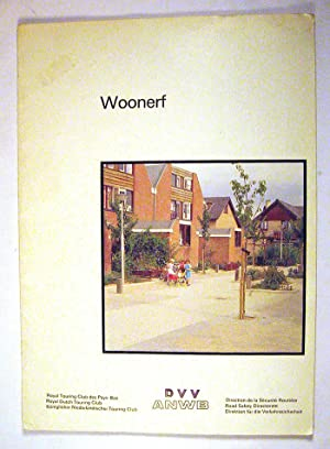 Woonerf: A New Approach to Environmental Management in Residential Areas and Related Traffic ...