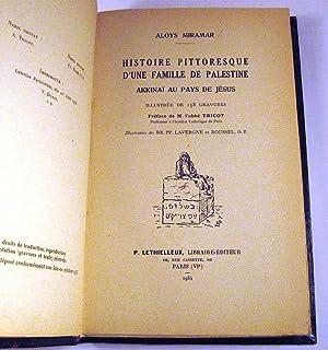 Histoire Pittoresque d'une familie de palestine: Akkinai au pays de Jesus: Aloys Miramar [(...