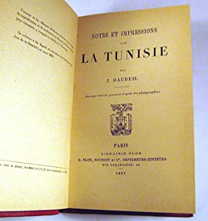 Notes et Impressions sur la Tunisie: J. Daubeil