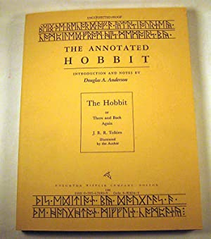 The Annotated Hobbit (Advance Uncorrected Proof): J.R.R. Tolkien; Douglas A. Anderson (introduction...