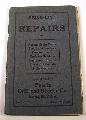 Price-List of Repairs for Peoria Grain Drills,